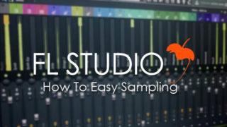 FL Studioでサンプリングを行う最も簡単な方法